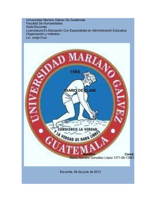 Universidad Mariano Gálvez De GuatemalaFacultad De HumanidadesSede EscuintlaLicenciatura En Educación Con Especialidad en ...