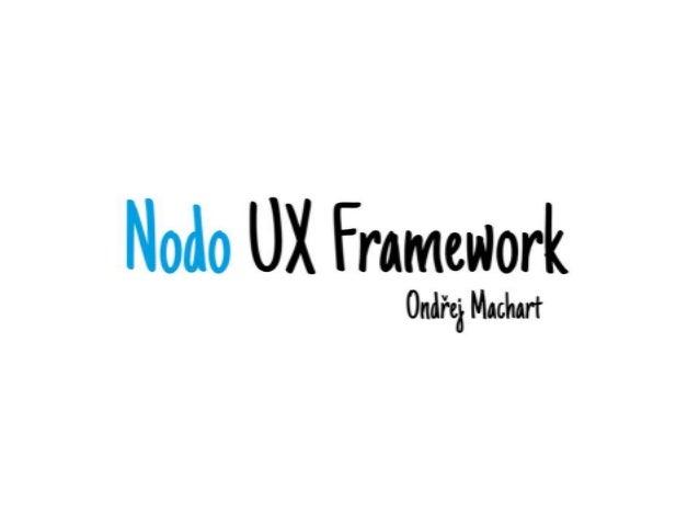 Nodo UX Framework
