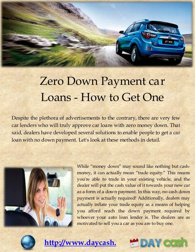 No Money Down Car Dealers >> No Down Payment Required Zero Down Car Loans