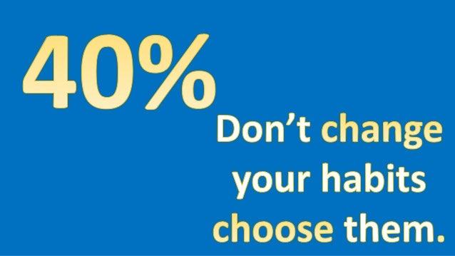 Choose Your Habits, Change Your Life: IGNITE #skITSummit2015 Slide 2