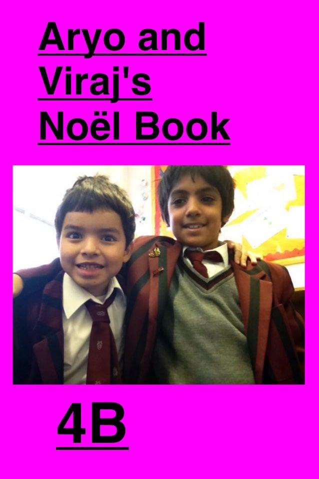 Aryo and Viraj's Noël Book  4B