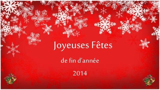 Joyeuses Fêtes de find'année 2014