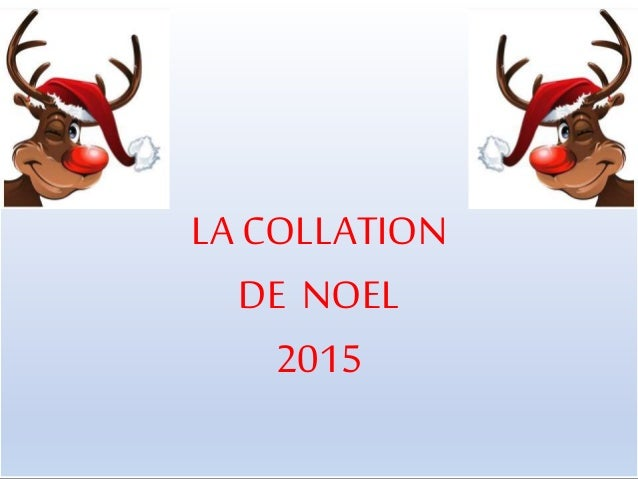 LA COLLATION DE NOEL 2015