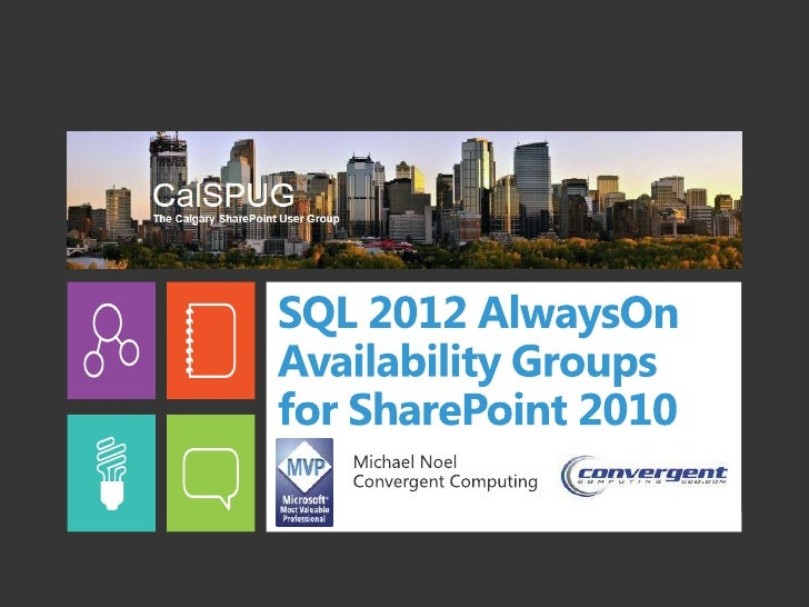What we will coverSQL 2012 AlwaysOn