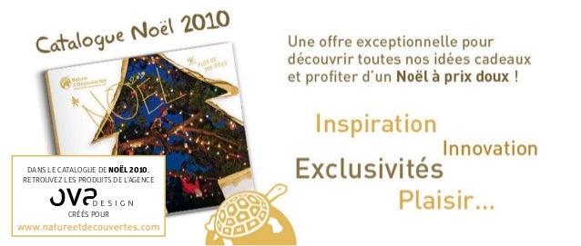 Dans le catalogue de noël 2010, Retrouvez les produits de l'agence créés pour