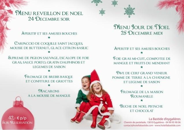Menu Reveillon De Noel.Menu Reveillon De Noel Et Jour De Noel A La Bastide D