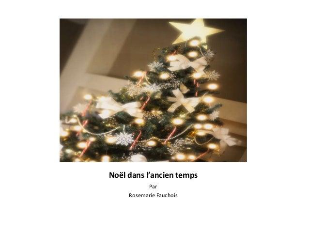 Noël dans l'ancien temps Par Rosemarie Fauchois