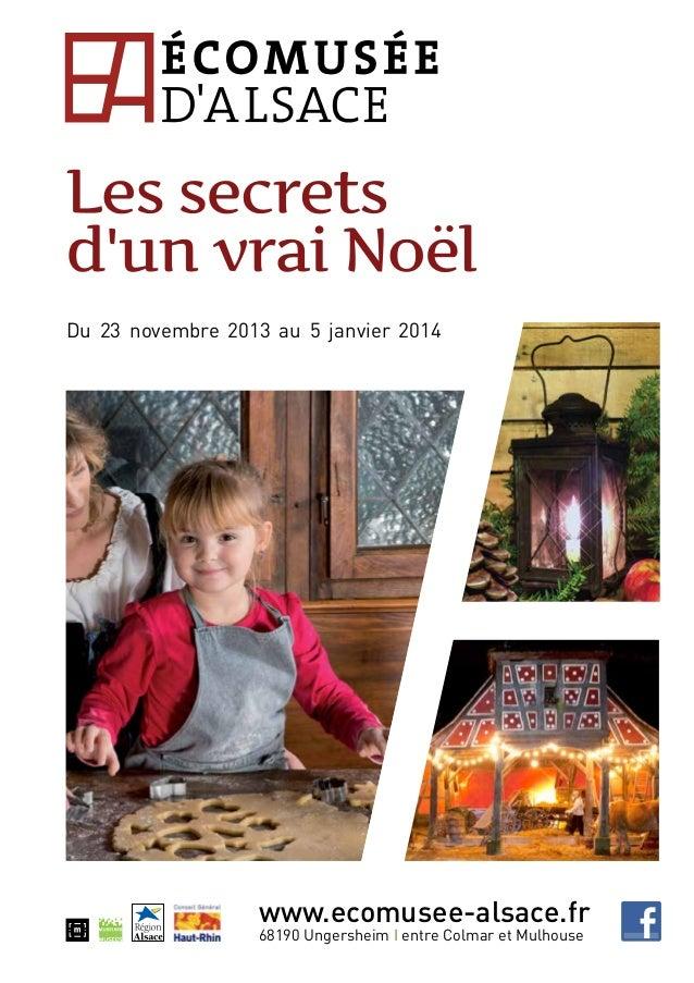 Du 23 novembre 2013 au 5 janvier 2014  www.ecomusee-alsace.fr 68190 Ungersheim I entre Colmar et Mulhouse