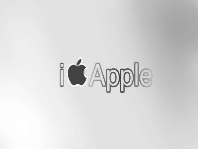 Historia de Apple Proceso de gestión y organización De generación, extracción y abastecimiento de insumos. Proceso de prod...