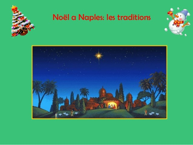 Noël a Naples: les traditions