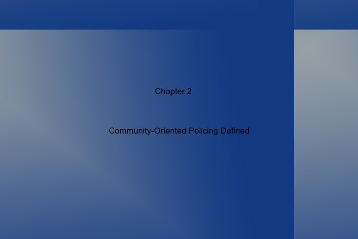 Chapter 2Community-Oriented Policing Defined
