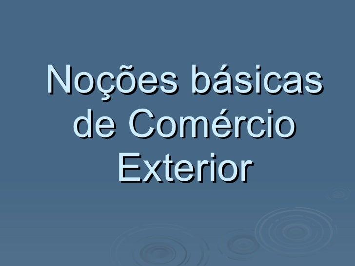 Noções básicas de Comércio Exterior