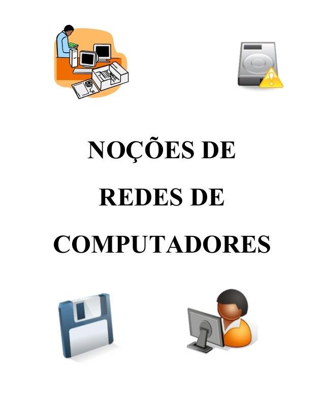 NOÇÕES DE REDES DE COMPUTADORES