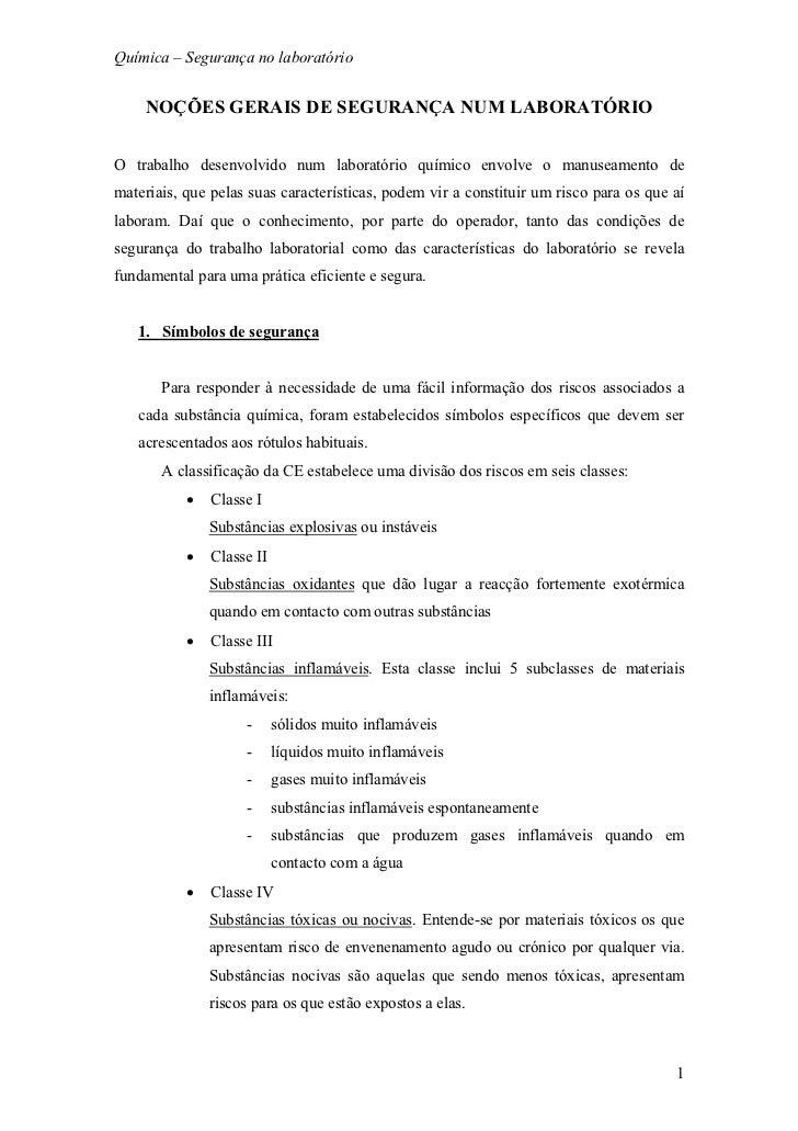 4f0884132ab0e Química – Segurança no laboratório NOÇÕES GERAIS DE SEGURANÇA NUM  LABORATÓRIOO trabalho desenvolvido num laboratório qu ...