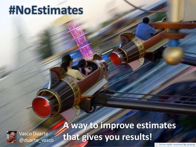No estimates - a controversial way to improve estimation with results-handouts
