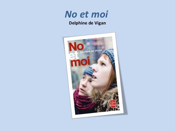 No et moiDelphine de Vigan