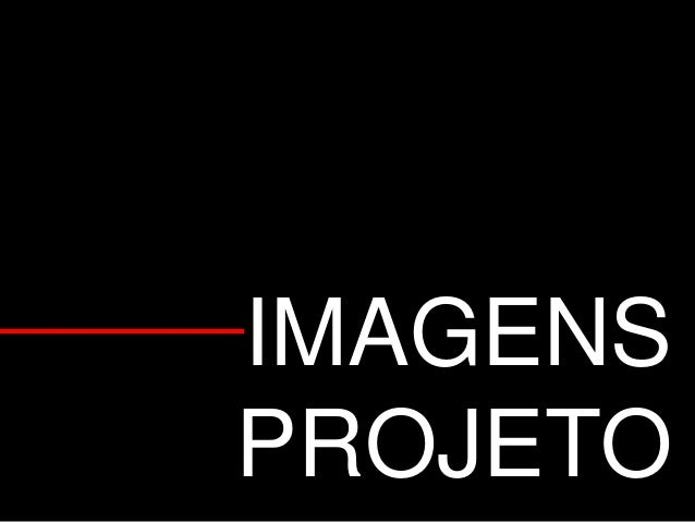 IMAGENS PROJETO