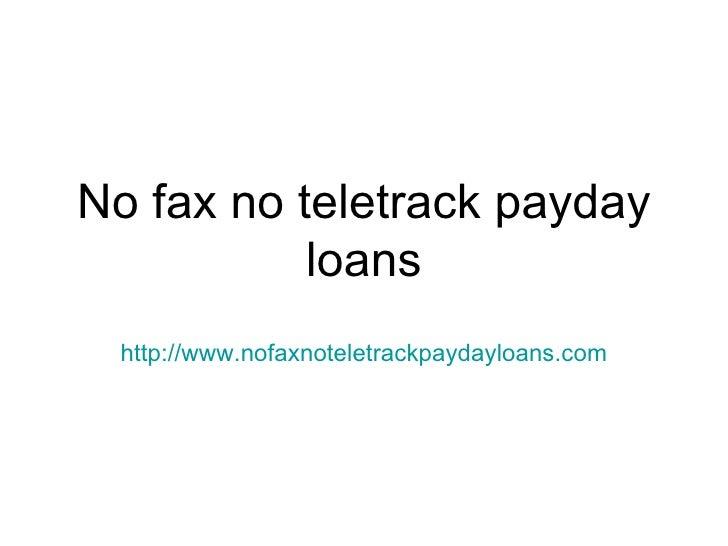 No Fax No Teletrack Payday Loans
