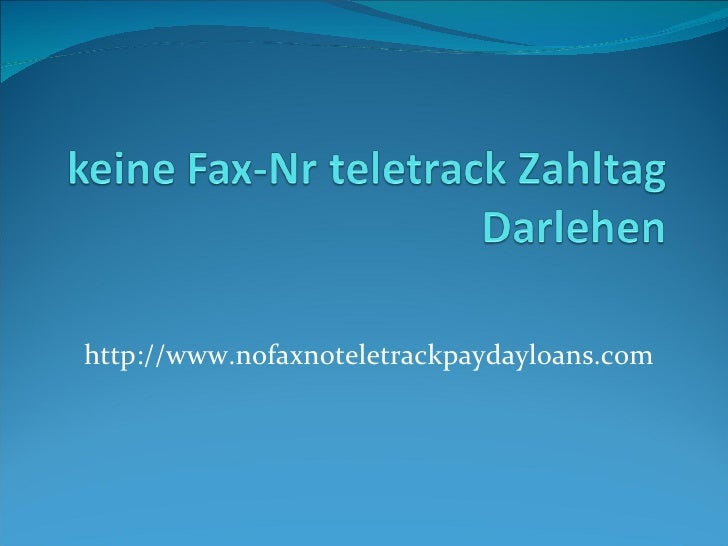 http://www.nofaxnoteletrackpaydayloans.com