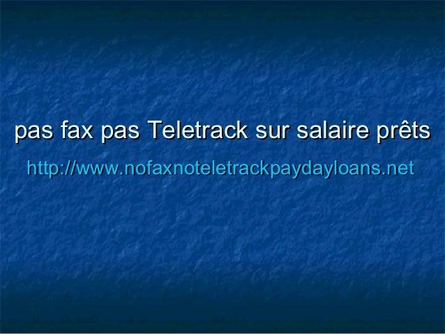 pas fax pas Teletrack sur salaire prêtspas fax pas Teletrack sur salaire prêts http://www.nofaxnoteletrackpaydayloans.neth...
