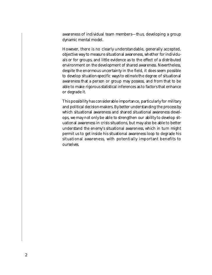 awareness of individual team members—thus, developing a group    dynamic mental model.    However, there is no clearly und...