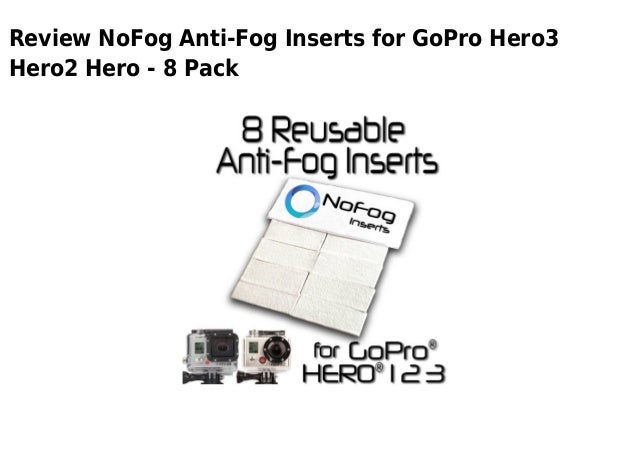 Review NoFog Anti-Fog Inserts for GoPro Hero3Hero2 Hero - 8 Pack
