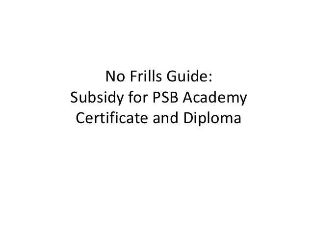 No Frills Guide: Subsidy for PSB Academy Certificate and Diploma