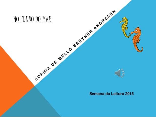 NO FUNDO DO MAR Semana da Leitura 2015
