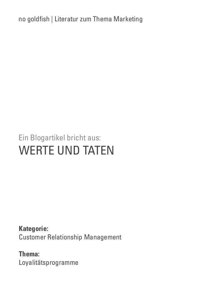 no gold!sh | Literatur zum Thema Marketing  Ein Blogartikel bricht aus:  WERTE UND TATEN  Kategorie:  Customer Relationshi...
