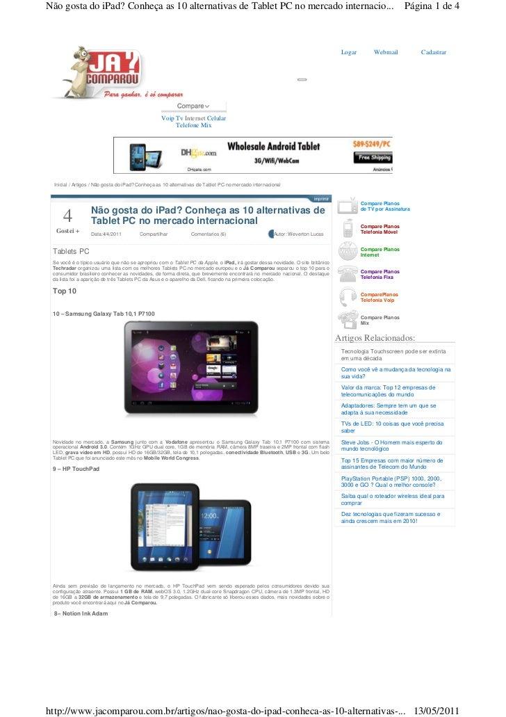 Não gosta do iPad? Conheça as 10 alternativas de Tablet PC no mercado internacio...                                       ...