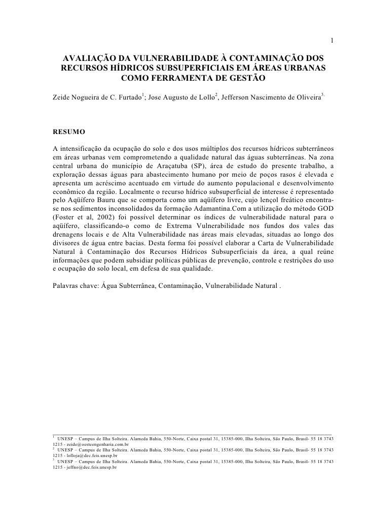 1     AVALIAÇÃO DA VULNERABILIDADE À CONTAMINAÇÃO DOS    RECURSOS HÍDRICOS SUBSUPERFICIAIS EM ÁREAS URBANAS               ...