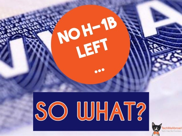 NO H-1B LEFT ... SO  WHAT?