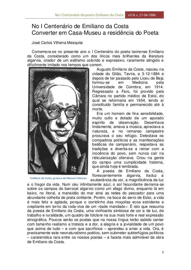 No I Centenário do poeta Emiliano da Costa «D.N.», 17-04-19861No I Centenário de Emiliano da CostaConverter em Casa-Museu ...