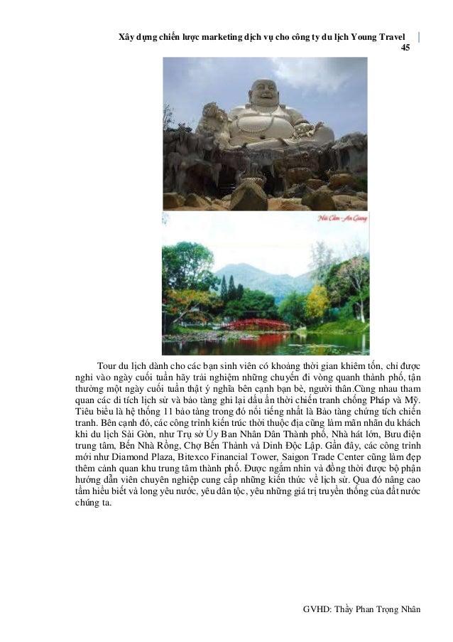 Xây dựng chiến lược marketing dịch vụ cho công ty du lịch Young Travel 45 GVHD: Thầy Phan Trọng Nhân Tour du lịch dành cho...