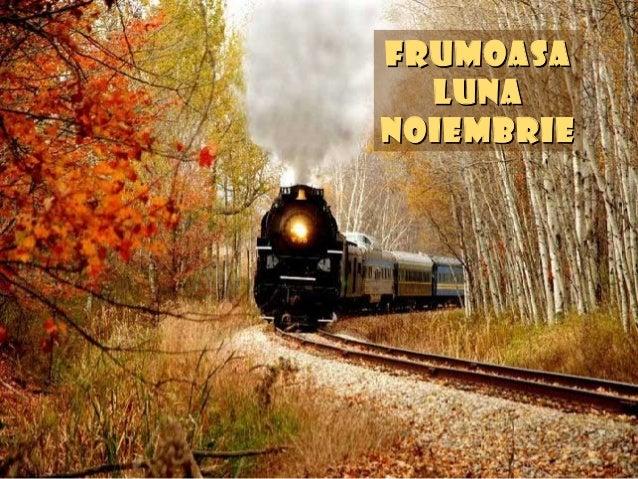 FrumoasaFrumoasa LunaLuna noiembrienoiembrie