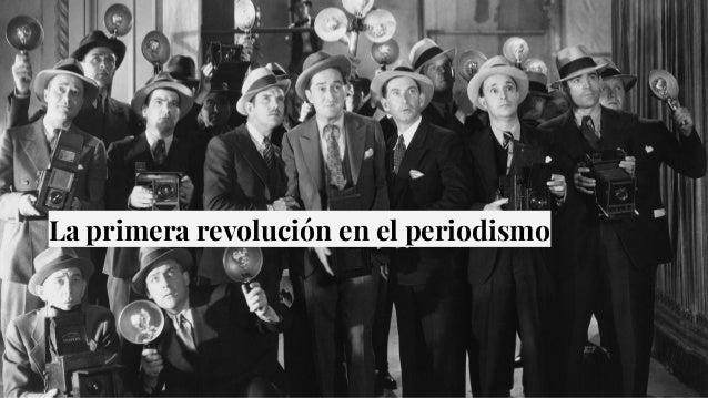 La primera revolución en el periodismo