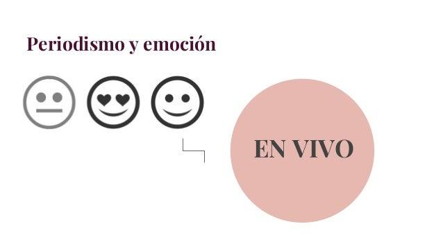 Periodismo y emoción EN VIVO
