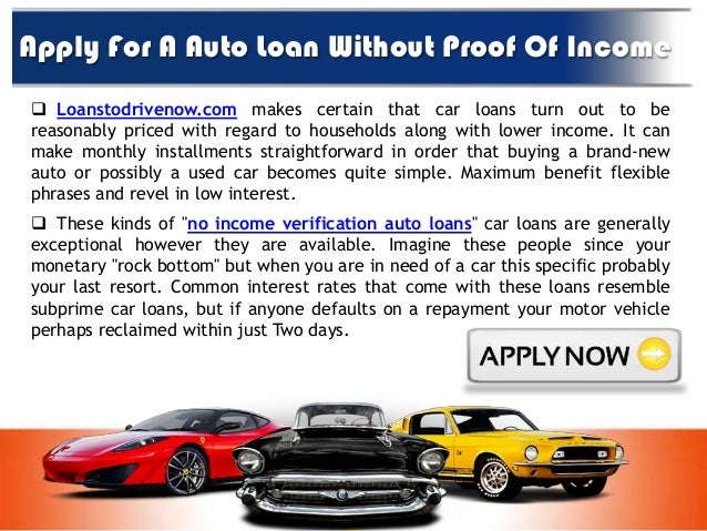 Auto loans without proof of income