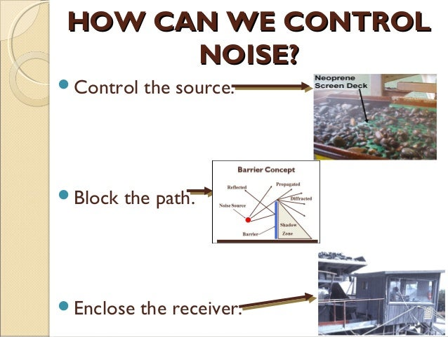 Noise control for Balcony noise reduction
