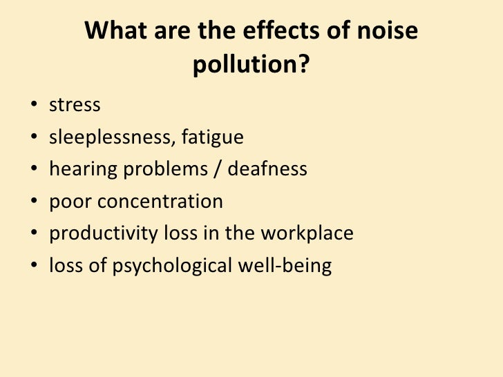 effects of noise pollution on mental A masoudzadeh et al 841 most physical and psychological effects of noise pollution on the patients at a hospital were respectively.