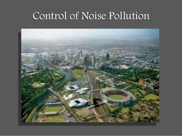investigatory project of noise pollution Noise pollution selection of project how to make investigatory project preventing water pollution write a letter to the drinking water coorporation requesting them to check the water supply line since there is no water coming in the taps.