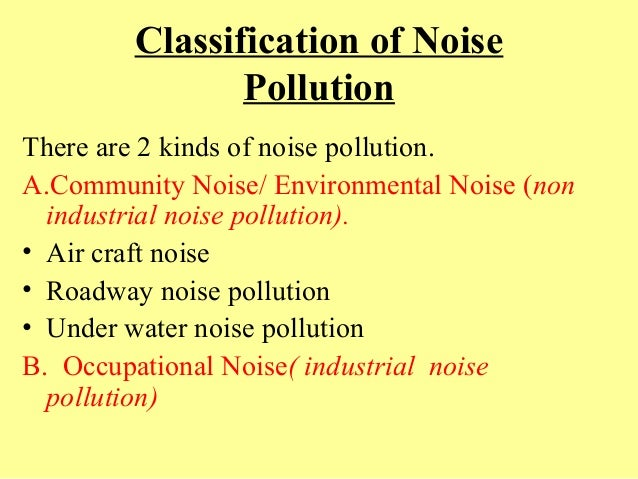 Effect of occupational noise pollution on workers