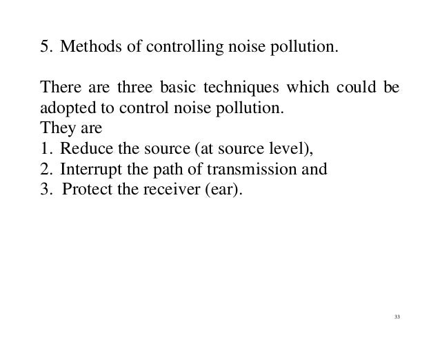 Noise Pollution Investigate complaints of noise coming from domestic or commercial premises under The Environmental Protection Act 1990 The Noise and Statutory