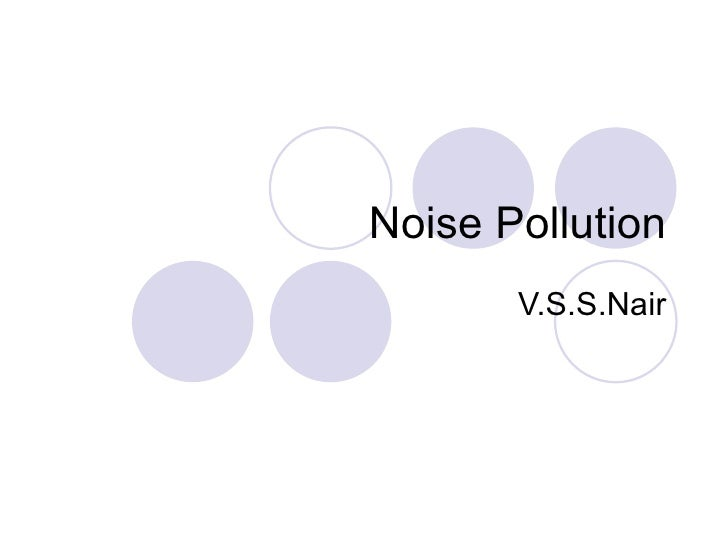 Noise Pollution V.S.S.Nair