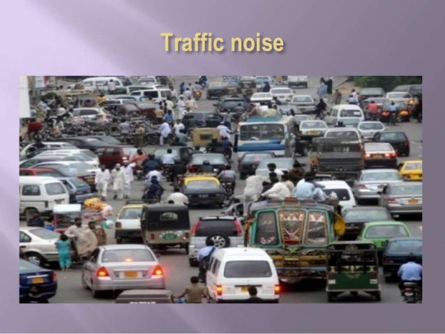 PRESENTATION ON THE EFFECT OF NOISE POLLUTION IN THE COMMUNITY