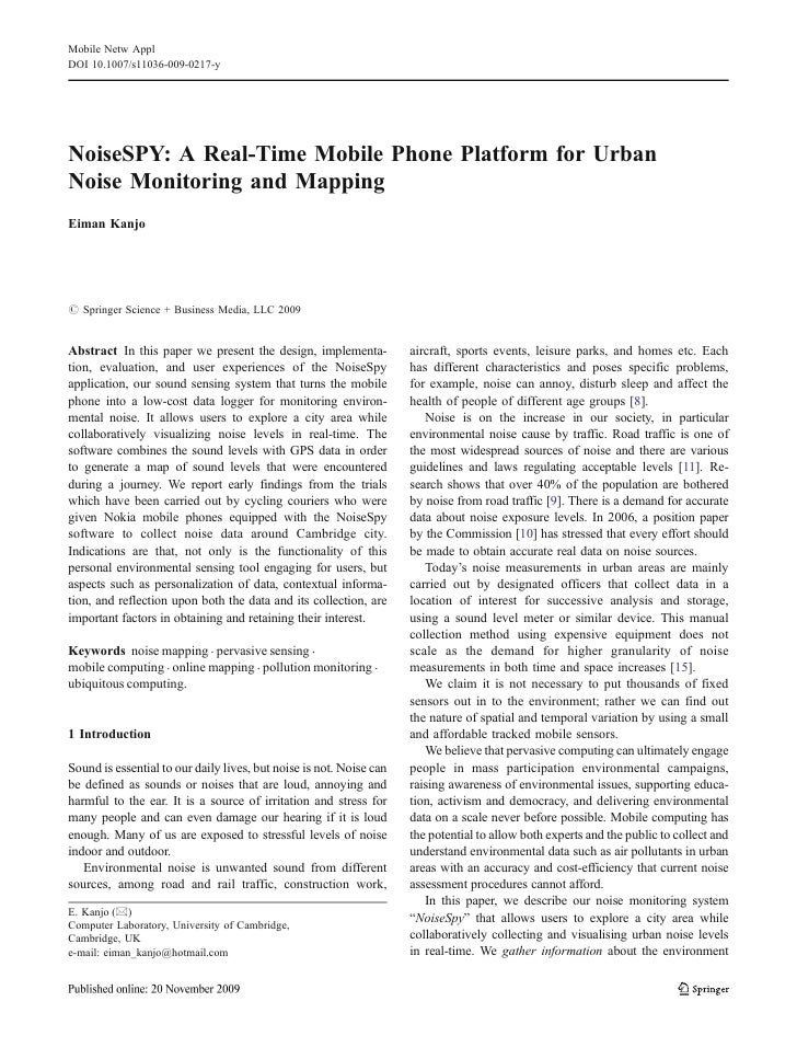 Mobile Netw Appl DOI 10.1007/s11036-009-0217-y     NoiseSPY: A Real-Time Mobile Phone Platform for Urban Noise Monitoring ...