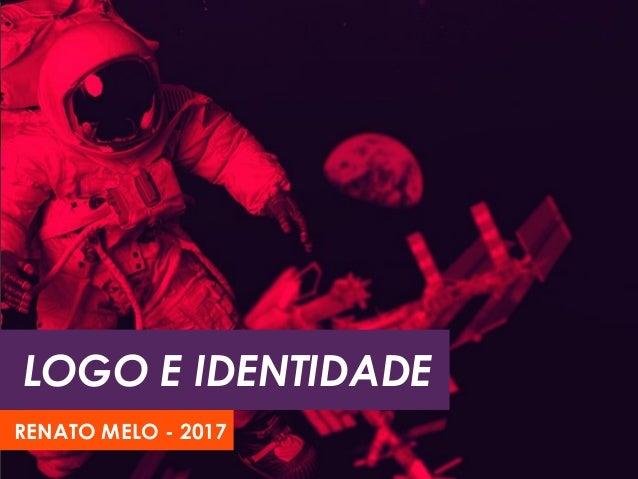 LOGO E IDENTIDADE RENATO MELO - 2017