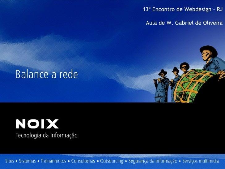 13º Encontro de Webdesign – RJ Aula de W. Gabriel de Oliveira
