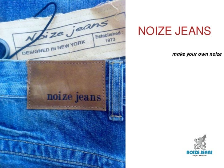 NOIZE JEANS<br />make your own noize<br />