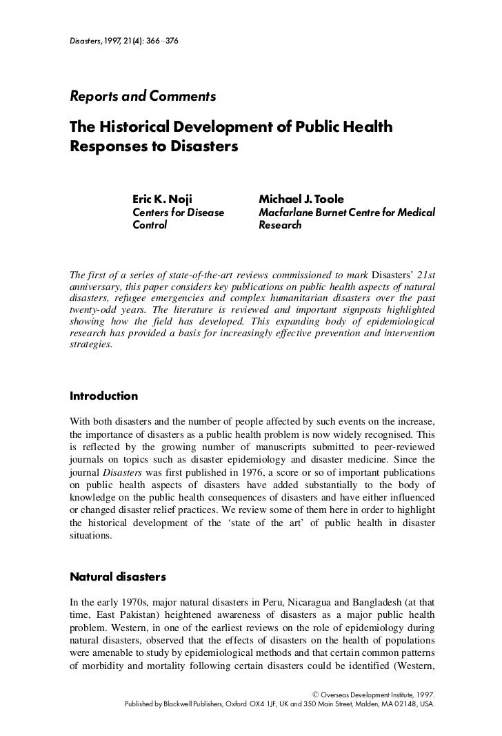 Disasters,1997, 21(4): 366^376Reports and CommentsThe Historical Development of Public HealthResponses to Disasters       ...